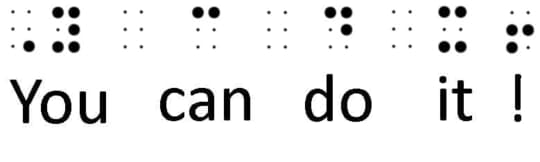 Grade 2 Braille. Shows a set of raised dots each set representing one word, reading 'You can do it!'. Grade 2 braille features symbols that represent a common word, suffixes and prefixes of words , and contractions of words. This is the most popular form of braille today.